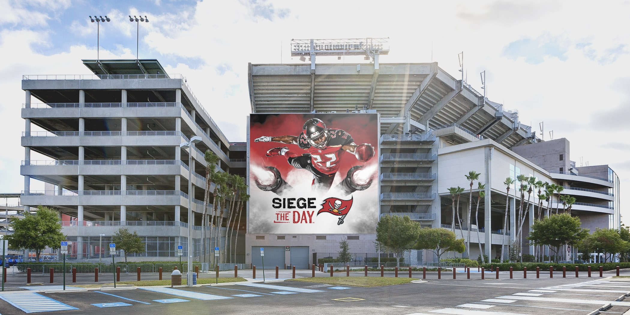Photo of Siege the Day poster on the side of Raymond James Stadium